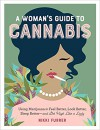 Woman's Guide to Cannabis, A - Nikki Furrer