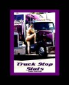 Truck Stop Sluts - Dallas Sketchman