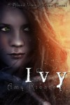 Ivy (Blood Vine Series) (Volume 3) - Amy Richie
