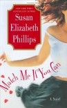 Match Me If You Can : A Novel - Susan Elizabeth Phillips