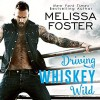 Driving Whiskey Wild - Melissa Foster