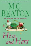 Hiss and Hers - M.C. Beaton
