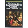 The New Grove Early Romantic Masters 1: Chopin, Schumann, Liszt - Stanley Sadie, Gerald E. Abraham, Nicholas Temperley