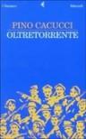 Oltretorrente - Pino Cacucci