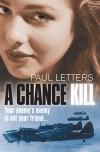A Chance Kill - Paul Letters