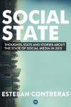 Social State: Thoughts, Stats and Stories about the State of Social Media in 2013 - Esteban Contreras