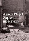 Zapach mezczyzny - Agneta Pleijel