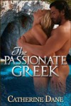 The Passionate Greek - Catherine Dane