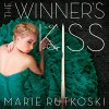The Winner's Kiss - Marie Rutkoski, Kate Rawson