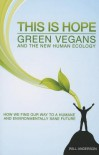 This Is Hope Green Vegan and the New Human Ecology - Will Anderson
