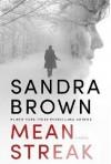 Mean Streak - Sandra Brown