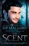 The Scent - H.P. Mallory
