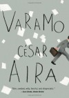 Varamo - César Aira, Chris Andrews