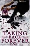 Taking Back Forever (The Kindrily, #2) - Karen Amanda Hooper