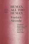 Human, All Too Human: A Book for Free Spirits (paper) - Friedrich Nietzsche, Marion Faber
