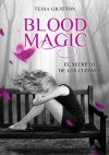 Blood magic: El secreto de los cuervos - Tessa Gratton