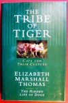 Tribe Of The Tiger Cats And Their Culture - Elizabeth Marshall Thomas, Jared Taylor Williams