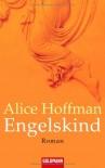 Engelskind - Alice Hoffman