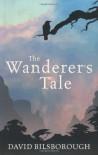 The Wanderer's Tale (Annals Of Lyndormyn) - David Bilsborough