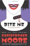 Bite Me - Christopher Moore, Susan   Bennett