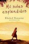 Mil Soles Esplendidos - Khaled Hosseini