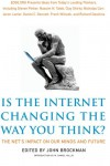 How is the Internet Changing the Way You Think? - John Brockman
