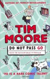 Do Not Pass Go - Tim Moore