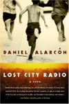 Lost City Radio - Daniel Alarcón