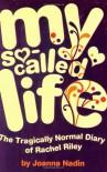 My So Called Life - Joanna Nadin