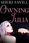 Owning Julia - Sheri Savill