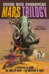 Mars Trilogy: A Princess of Mars; The Gods of Mars; The Warlord - Edgar Rice Burroughs
