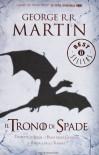 Il trono di spade: Tempesta di spade - I fiumi della guerra - Il portale delle tenebre - George R.R. Martin