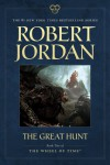 The Great Hunt: Book Two of 'The Wheel of Time' (Wheel of Time (Tor Paperback)) - Robert Jordan