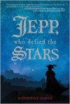 Jepp, Who Defied the Stars -