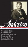 Collected Stories - Sherwood Anderson, Charles Baxter