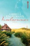 Inselsommer: Roman - Gabriella Engelmann