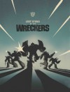Transformers: Last Stand of the Wreckers HC - Nick Roche, James Roberts
