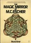 The Magic Mirror of M. C. Escher - Bruno Ernst