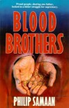 Blood Brothers - Philip G. Samaan