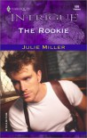 The Rookie - Julie Miller