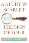 A Study in Scarlet and The Sign of Four -  Arthur Conan Doyle