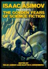 Isaac Asimov Presents the Golden Years of Science Fiction Sixth Series - Isaac Asimov