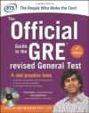 The Official Guide to the GRE Revised General Test [with CD-ROM] - Educational Testing Service