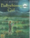 Ballywhinney Girl - Eve Bunting, Emily Arnold McCully