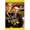 Too Close to Home (Women of Justice, #1) - Lynette Eason
