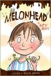 Melonhead - Katy Kelly, Gillian Johnson