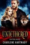 Untethered (Shifter Night) - Charlene Hartnady