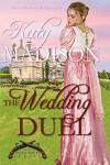 The Wedding Duel - Katy Madison
