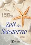Zeit der Seesterne - Frieda Lamberti