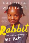 Rabbit: The Autobiography of Ms. Pat - Patricia Williams, Jeannine Amber